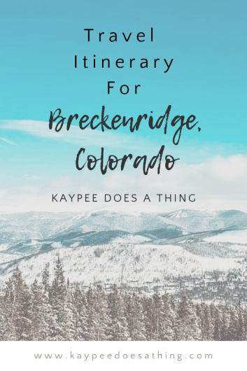 Breckenridge Travel Guide and Itinerary