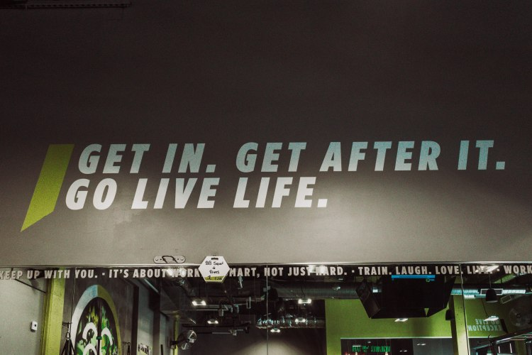 Get in get after it go live life